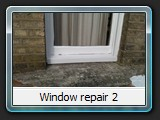 Window repair 2